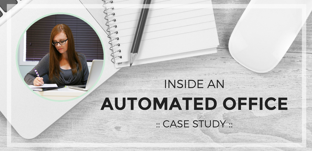 Inside an Automated Office: Case Study